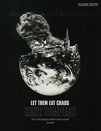 Let Them Eat Chaos by Kate Tempest