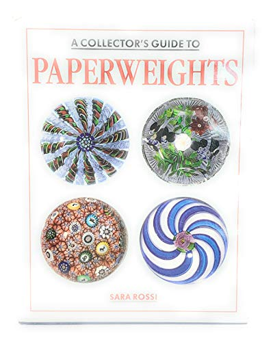 Collector's Guide to Paperweights by Sara Rossi