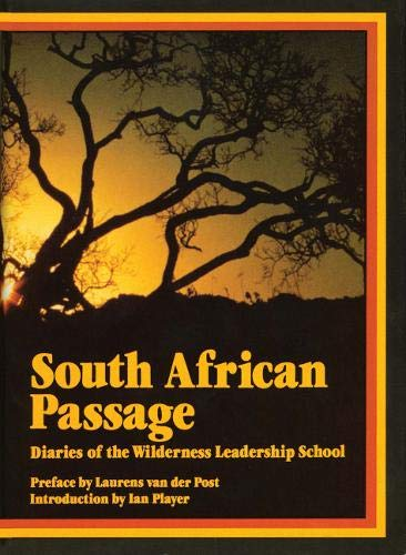 South African Passage: Diaries of the Wilderness Leadership School by Elizabeth Darby Junkin