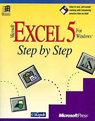 Microsoft EXCEL 5 for Windows Step by Step by Catapult Inc