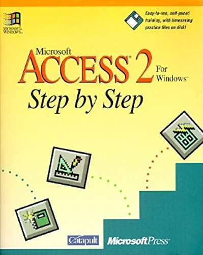 Microsoft Access for Windows Step by Step by Catapult Inc.