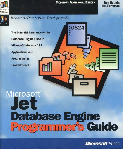 Microsoft Jet Database Engine Programmer's Guide by Dan Haught