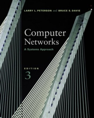 Computer Networks: A Systems Approach by Larry L. Peterson