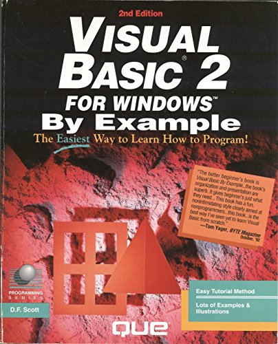 Visual BASIC for Windows 2 by Example by D.F. Scott