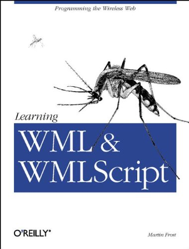 Learning WML and WMLScript by Martin Frost