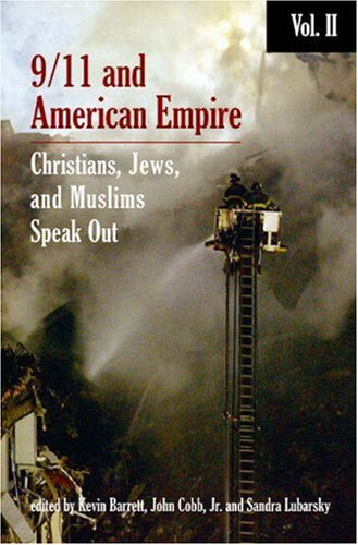 9/11 and American Empire: Christians, Jews, and Muslims Speak Out: Vol. 2 by Kevin Barrett