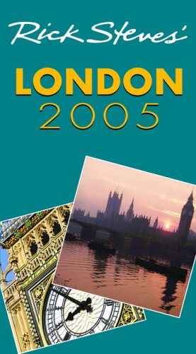 Rick Steves' London: 2005 by Rick Steves