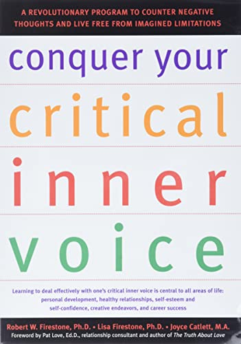Conquer Your Critical Inner Voice by Robert W. Firestone