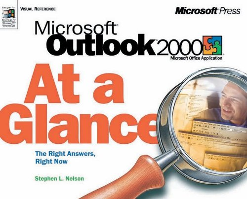 Outlook 2000 at a Glance by Stephen L. Nelson