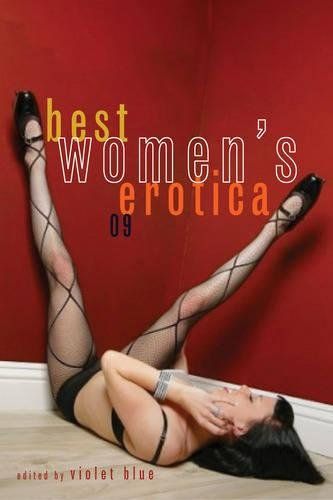 Best Women's Erotica: 2009 by Violet Blue