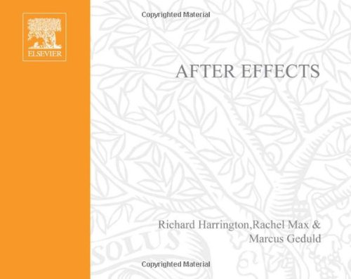 After Effects on the Spot: Time-saving Tips and Shortcuts from the Pros by Richard Harrington