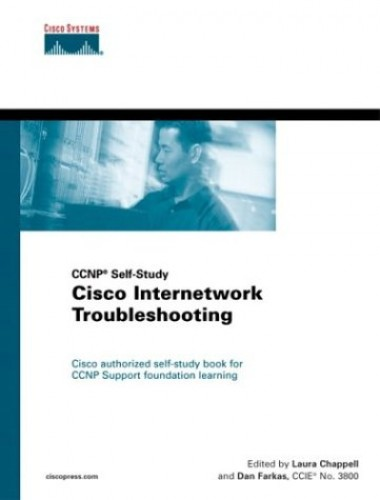 Cisco Internetwork Troubleshooting by Cisco Systems, Inc.
