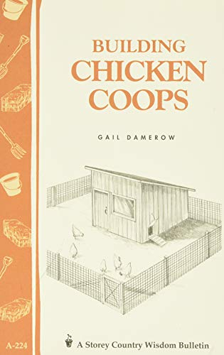 Building Chicken Coops by Gail Damerow