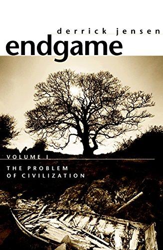 Endgame Vol.1: The Problem of Civilization by Derrick Jensen