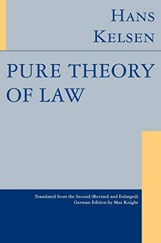 Pure Theory of Law by Hans Kelsen