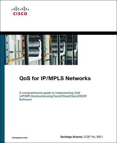 QOS for IP/MPLS Networks by Santiago Alvarez
