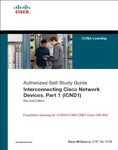 Interconnecting Cisco Network Devices, Part 1 (ICND1): CCNA Exam 640-802 and ICND1 Exam 640-822 by Stephen McQuerry