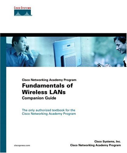 Fundamentals of Wireless LANs Companion Guide (Cisco Networking Academy) by Cisco Systems, Inc.