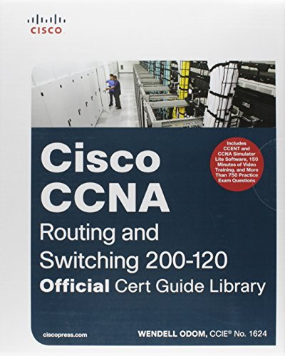 CCNA Routing and Switching 200-120 Official Cert Guide Library by Wendell Odom