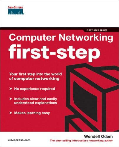 Computer Networking First-step: Your First-step into the World of Computer Networking by Wendell Odom
