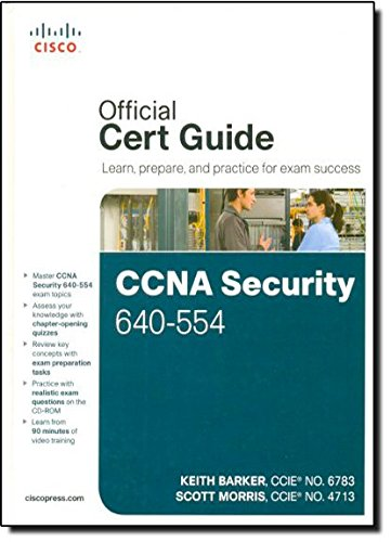 CCNA Security 640-554 Official Cert Guide by Keith Barker