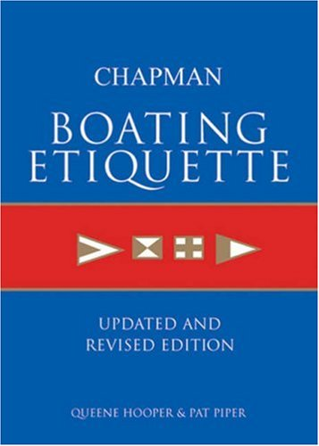 Chapman Boating Etiquette by Queene Hooper