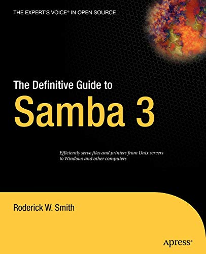 The Definitive Guide to Samba 3 by Roderick W. Smith