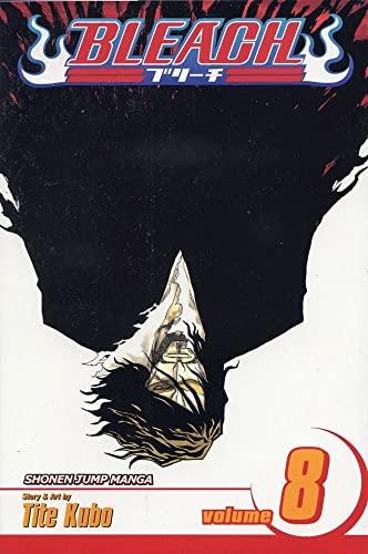 Bleach: v. 8 by Tite Kubo