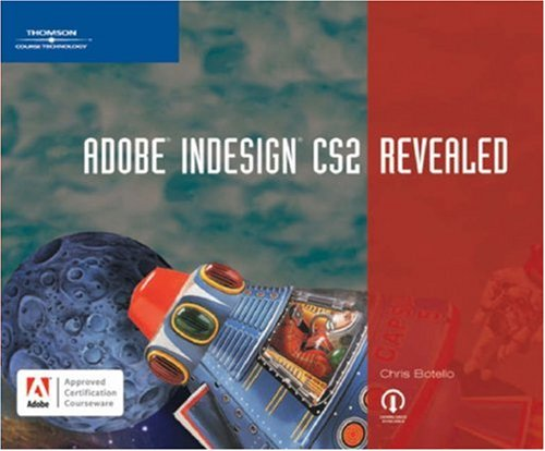 Adobe Indesign CS2 Revealed by Chris Botello