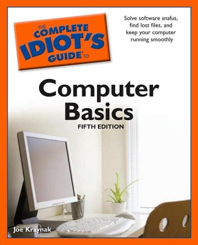 The CIG to Computer Basics, 5th Edition by Joe Kraynak