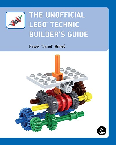 The Unofficial LEGO Technic Builder's Guide by Pawel 'sariel' Kmiec
