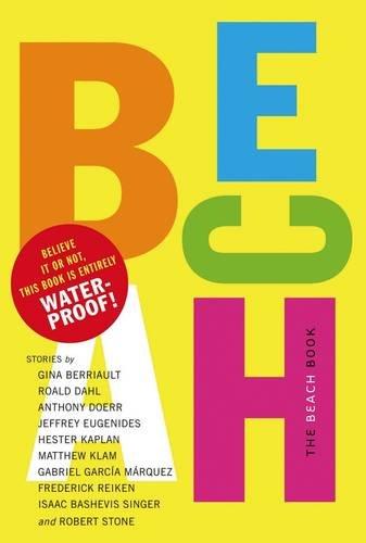 The Beach Book: Best Beach Stories Under the Sun by Melcher Media
