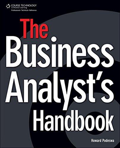 The Business Analyst's Handbook by Howard Podeswa