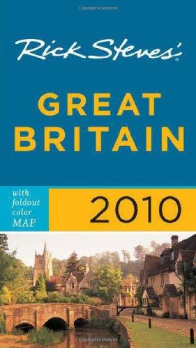 Rick Steves' Great Britain 2010 by Rick Steves