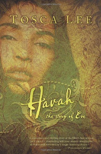 Havah: The Story of Eve by Tosca Lee