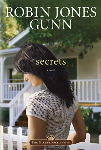 Secrets: A Novel by Robin Jones Gunn