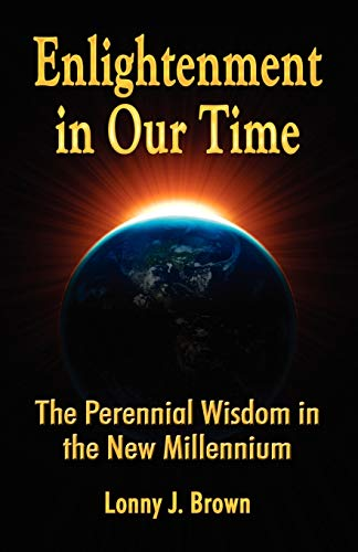 Enlightenment in Our Time - Second Edition by Lonny, J. Brown HHC