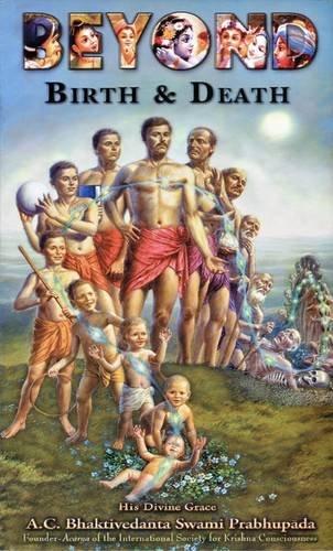 Beyond Birth & Death by S. Prabhupada Bhaktivedanta