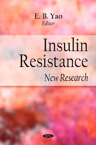 Insulin Resistance: New Research by E.B. Yao