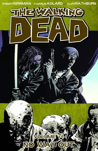 Walking Dead: Volume 14: No Way Out by Charlie Adlard