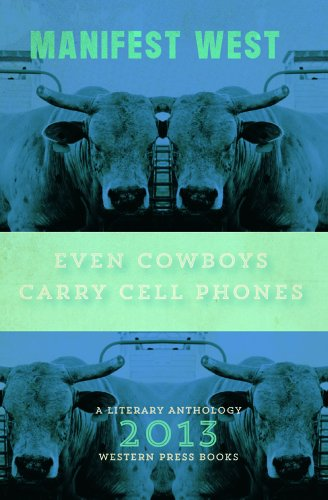 Even Cowboys Carry Cell Phones (Manifest West)