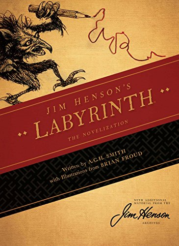 Jim Henson's the Labyrinth Novelization by Jim Henson