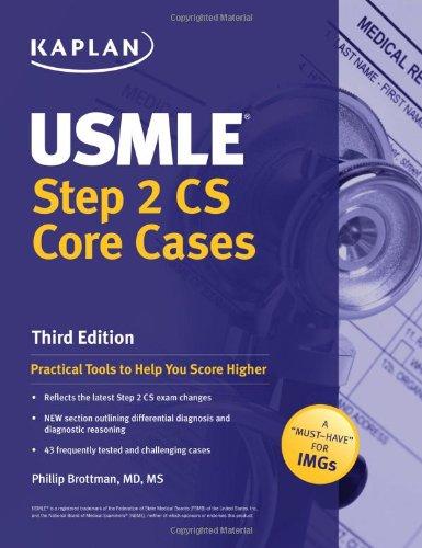 USMLE Step 2 CS Core Cases by Phillip Brottman