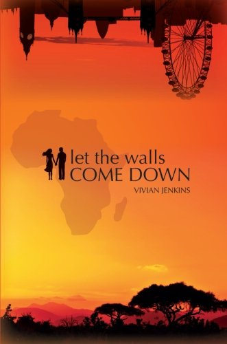Let the Walls Come Down by Vivian Jenkins