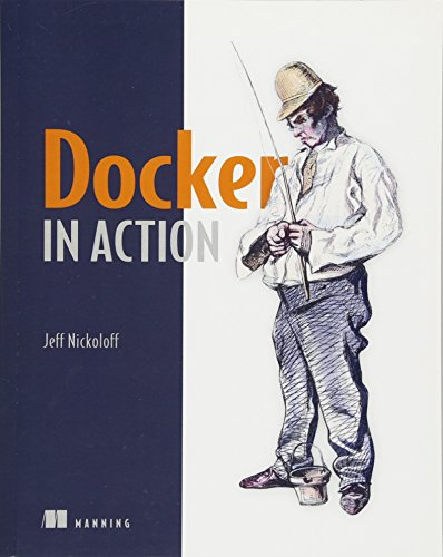 Docker in Action by Jeff Nickoloff