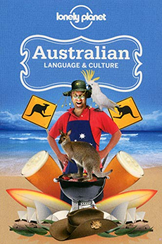 Australian Language & Culture by Lonely Planet