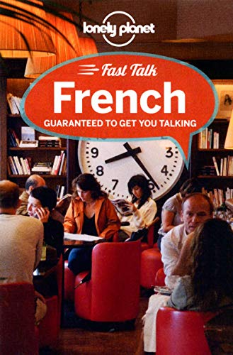 Lonely Planet Fast Talk French by Lonely Planet