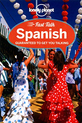 Lonely Planet Fast Talk Spanish by Lonely Planet