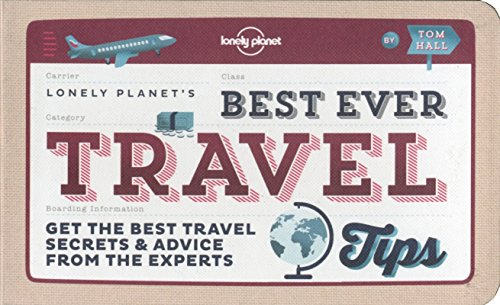 Best Ever Travel Tips by Lonely Planet