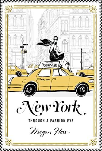 New York: Through a Fashion Eye by Megan Hess